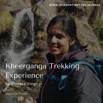Kheerganga Trekking Experience